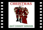 Ray Conniff - Christmas with the Ray Conniff Singers (AudioSonic Music) [Full Album]