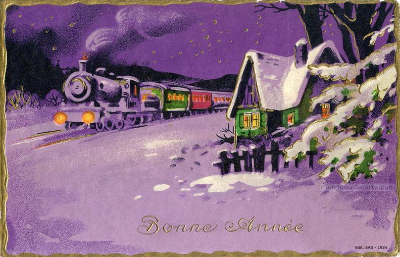 Bonne Année - Un train à vapeur, phares et wagons allumés, passe près d'une  maison dans la nuit enneigée, mauve bordure dorée - 1934 - recto